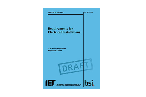 Iet And Bsi Announce Official 18th Edition Wiring